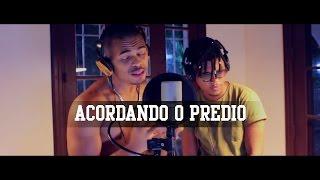 Lucas e Orelha - Acordando O Prédio (Cover)