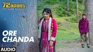 Full Audio: ORE CHANDA   72 HOURS (Martyr Who Never Died)   Shreya Ghoshal & Sunjoy Bose