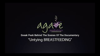 Untying BREASTFEEDING - Agave Pediatrics
