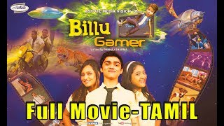Billu Gamer Full Movie in TAMIL I Live VFx Bollywood Movie in TAMIL I  Shriya Sharma I Upasna I