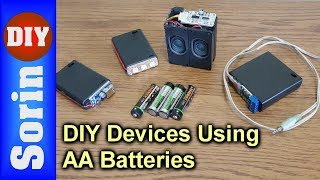 4 DIY Devices Using AA Rechargeable Batteries