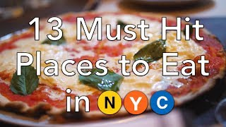 NYC Food Guide - 13 Must Hit Places to Eat in New York City