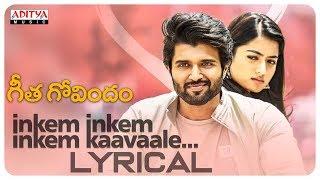 pc mobile Download Inkem Inkem Inkem Kaavaale Lyrical | Geetha Govindam Songs | Vijay Devarakonda, Rashmika Mandanna