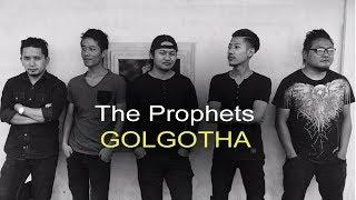 The Prophets - GOLGOTHA (Lyrics Video)
