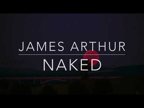 James Arthur Naked Lyrics Tradução Legendado HQ