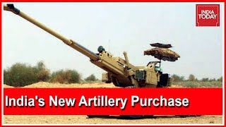 First Artillery Purchase For Indian Army After Bofors Scam | India First