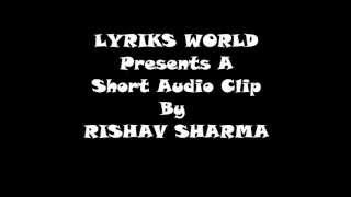 Abhi Mujame Kahi Rishav Sharma Exclusive HD
