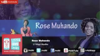 U Wapi Masiha   Rose Muhando   Official Audio