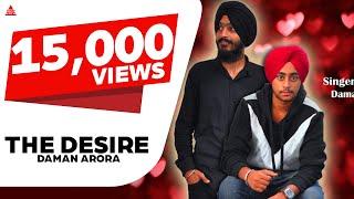 The Desire - Daman Arora - T.Jay Tindi - Latest New Punjabi Song 2016