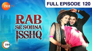 Rab Se Sona Ishq - Watch Full Episode 120 of 8th January 2013