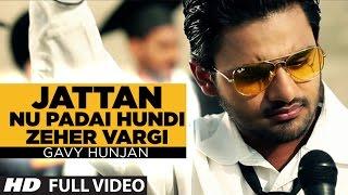 Jattan Nu Padai Hundi Zeher Vargi [OFFICIAL FULL HD SONG] Jatt Vs Study | Gavy Hunjan | Munda Kamsi