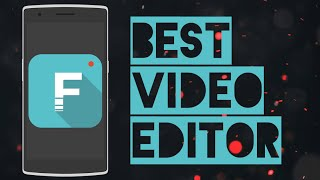 The Best Video Editing App For Android(2016)