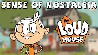 The Loud House & its Sense of Nostalgia