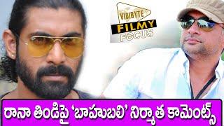 Baahubali  Producer Shobu Yarlagadda Comments On Rana Food...!!!