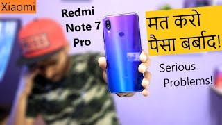 Redmi Note 7 Pro मत करो पैसा बर्बाद | Top 5 Major Problems/Issues