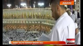 Debat Selfie semasa ibadah Haji