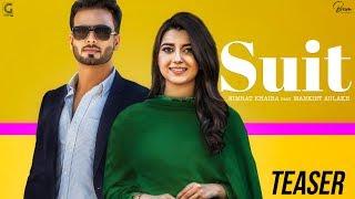 SUIT (Teaser) Nimrat Khaira Ft Mankirt Aulakh | Sukh Sanghera | PreetHundal | Geet Mp3 Rel 9 Oct 6PM