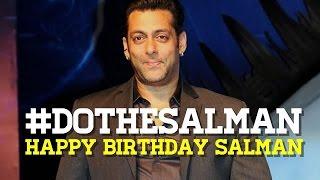 HAPPY BIRTHDAY Salman Khan   #DoTheSalman   A TRIBUTE by SpotboyE To Salman Khan   EXCLUSIVE