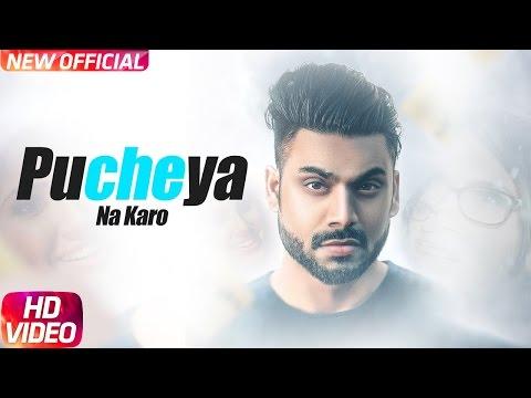 Xxx Mp4 Pucheya Na Karo Full Song Sammy Singh Jaani B Praak Latest Punjabi Song 2017 3gp Sex