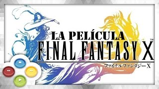 FINAL FANTASY X HD Pelicula Completa Full Movie