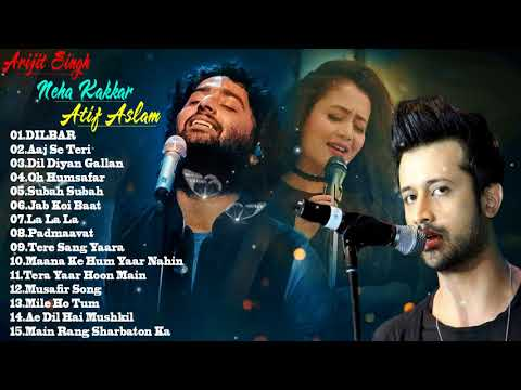 Xxx Mp4 The Best Of Arijit Singh Neha Kakkar Songs Atif Aslam 2018 Romantic Hindi Songs 2018 Jukebox 3gp Sex