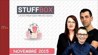 (BOX) STUFFBOX Ouverture Novembre - Family Geek Unboxing