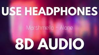Marshmello - Alone (8D AUDIO)