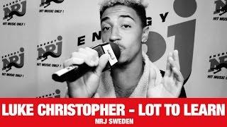 [LIVE] Lot To Learn - Luke Christopher - NRJ SWEDEN