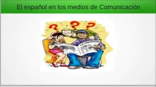 El español que se habla en los medios de comunicación