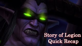 Story of Legion, Quick Recap as we go into the Tomb of Sargeras [Lore]