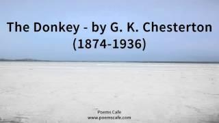 The Donkey   by G  K  Chesterton