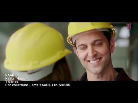Kaabil hoon - Hrithik Roshan - Yami Gupta - Jubin Nautiyal - full video song