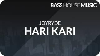 JOYRYDE - HARI KARI