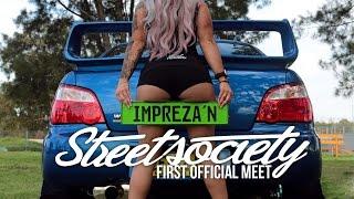 STREET SOCIETY First Official Meet 2016