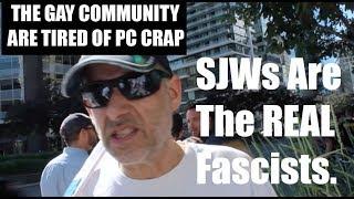 Gay man at Protest CALLS OUT SJWs!
