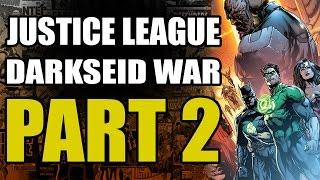 Justice League Darkseid War: Part 2 - Gods and Men
