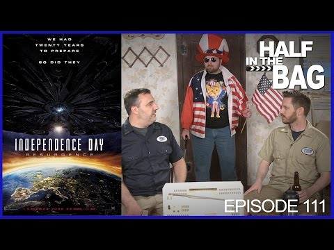 Half in the Bag Episode 111 Independence Day Resurgence