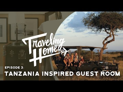 Xxx Mp4 Ep 3 Traveling Home A Tanzania Inspired Guest Room 3gp Sex