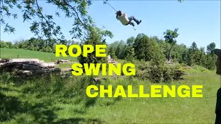 Rope Swing Challenge: The Good, The Bad, The Ugly.
