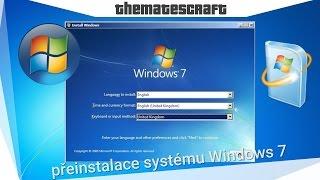 Jak nainstalovat Windows 7 a ovladače Česky! [TheMatesCraft]