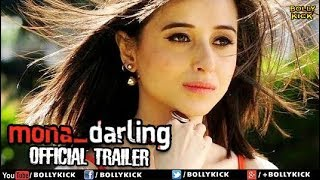 Mona Darling Official Trailer | Hindi Trailer 2017 | Bollywood Trailers 2017