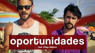 Oportunidades. Como Aproveitar Oportunidades? feat. Diego Mattos
