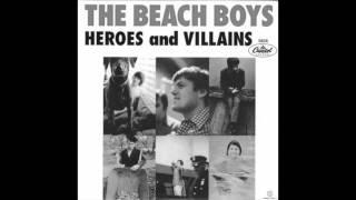 The Beach Boys - Heroes & Villains - (Feb 67 Chorus 1 mix)