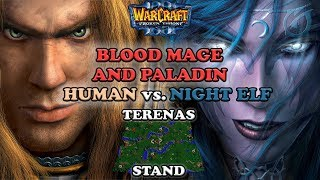Grubby | Warcraft 3 The Frozen Throne | HU v NE - Blood Mage and Paladin - Terenas Stand