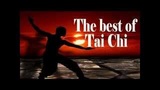 The Best of Tai Chi music - Best Music for Meditation and Relax