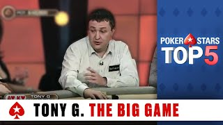 Top 5 Poker Moments: Tony G - The Big Game | PokerStars.com
