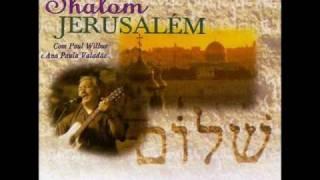 Shalom Jerusalem - Ana Paula Valadão e Paul Wilbur