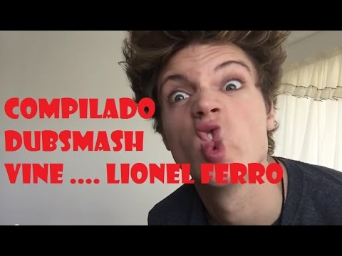 Compilado Vine y dubsmash de Lionel Ferro | #vine #Dubsmash #lionelferro