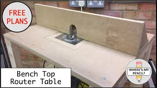 Bench Top Router Table Build - FREE PLANS