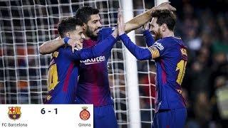 Season 2017/2018. FC Barcelona - Girona FC - 6:1